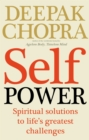 Self Power : Spiritual Solutions to Life's Greatest Challenges - Book