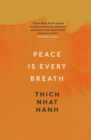 Peace Is Every Breath : A Practice For Our Busy Lives - Book