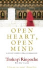 Open Heart, Open Mind : A Guide to Inner Transformation - Book