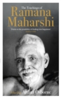 The Teachings of Ramana Maharshi (The Classic Collection) - Book