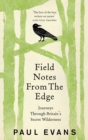 Field Notes from the Edge - Book