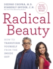 Radical Beauty : How to transform yourself from the inside out - Book