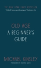Old Age : A Beginner's Guide - Book