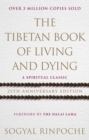 The Tibetan Book Of Living And Dying : 25th Anniversary Edition - Book