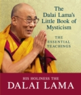 The Dalai Lama's Little Book of Mysticism : The Essential Teachings - Book