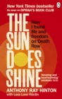 The Sun Does Shine : How I Found Life and Freedom on Death Row (Oprah's Book Club Summer 2018 Selection) - Book