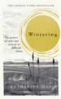 Wintering : How I learned to flourish when life became frozen - Book