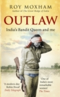 Outlaw : India's Bandit Queen and Me - Book