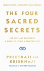The Four Sacred Secrets : For Love and Prosperity, A Guide to Living a Beautiful Life - Book