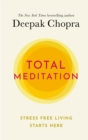 Total Meditation : Stress Free Living Starts Here - Book