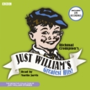 Just William's Greatest Hits : The Definitive Collection of Just William Stories - Book