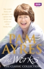 Pam Ayres - The Works: The Classic Collection - Book