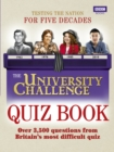 The University Challenge Quiz Book - Book