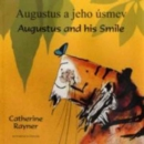 Augustus and His Smile in Slovakian and English - Book