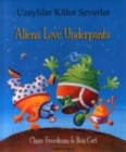 Aliens Love Underpants in Turkish & English - Book