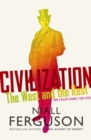 Civilization : The West and the Rest - eBook