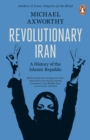 Revolutionary Iran : A History of the Islamic Republic - eBook