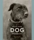 Really Good Dog Photography - Book
