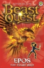 Beast Quest: Epos The Flame Bird : Series 1 Book 6 - Book