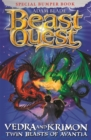 Beast Quest: Vedra & Krimon Twin Beasts of Avantia : Special - Book