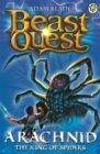 Beast Quest: Arachnid the King of Spiders : Series 2 Book 5 - Book