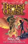 Beast Quest: Skor the Winged Stallion : Series 3 Book 2 - Book