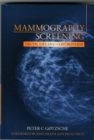 Mammography Screening : Truth, Lies and Controversy - Book
