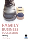 Family Business Succession : A Briefing - eBook
