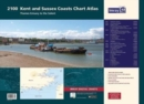 2100 Chart Atlas : Kent and Sussex Coasts - Book