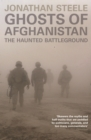 Ghosts of Afghanistan : The Haunted Battleground - eBook