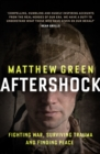 Aftershock : The Untold Story of Surviving Peace - eBook