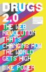 Drugs 2.0 : The Web Revolution That's Changing How the World Gets High - Book