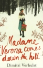 Madame Verona Comes Down the Hill - eBook