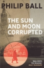 The Sun And Moon Corrupted - eBook