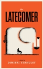 The Latecomer - Book