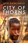 City of Thorns : Nine Lives in the World's Largest Refugee Camp - Book