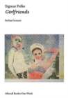 Sigmar Polke : Girlfriends - Book