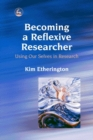 Becoming a Reflexive Researcher - Using Our Selves in Research - eBook