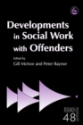 Developments in Social Work with Offenders - eBook