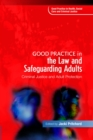 Good Practice in the Law and Safeguarding Adults : Criminal Justice and Adult Protection - eBook