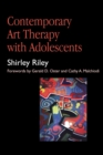Contemporary Art Therapy with Adolescents - eBook