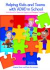Helping Kids and Teens with ADHD in School : A Workbook for Classroom Support and Managing Transitions - eBook