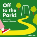 Off to the Park! - Book