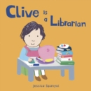 Clive is a Librarian - Book