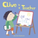 Clive is a Teacher - Book
