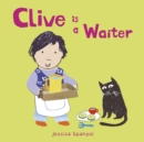 Clive is a Waiter - Book