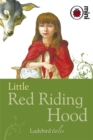Little Red Riding Hood : Ladybird Tales - Book