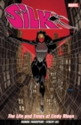 Silk Vol. 0: The Life And Times Of Cindy Moon - Book