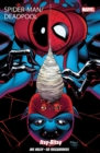 Spider-man/deadpool Vol 3: Itsy Bitsy - Book