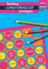 Teaching Comprehension Strategies : Developing Reading Comprehension Skills Bk .B - Book
